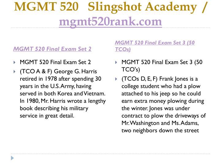 MGMT 520   Slingshot Academy  /
