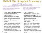 mgmt 520 slingshot academy mgmt520rank com7