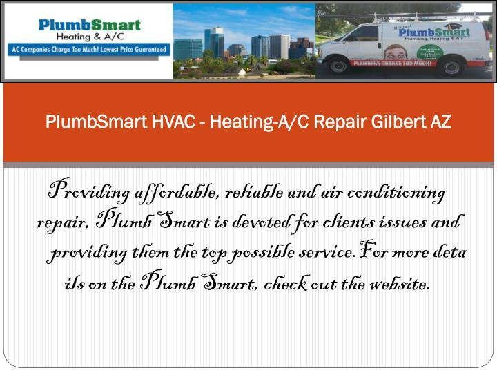 Plumbsmart hvac heating a c repair gilbert az