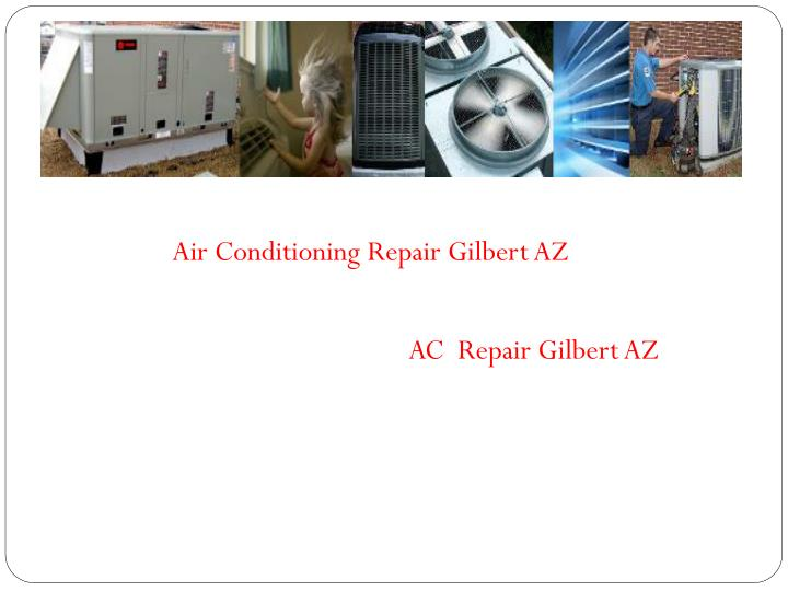 Air Conditioning Repair Gilbert AZ