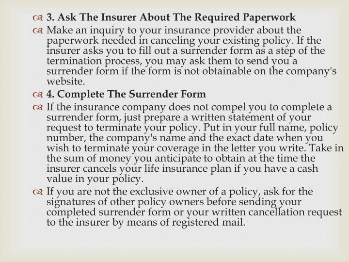 3. Ask The Insurer About The Required Paperwork