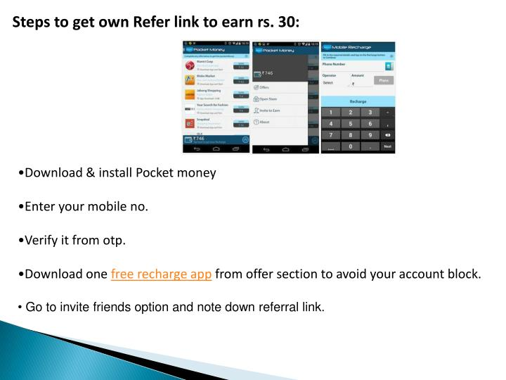 Steps to get own Refer link to earn rs. 30: