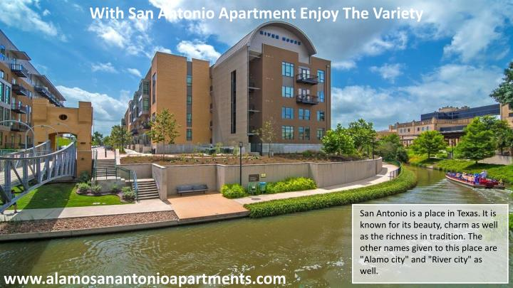 With San Antonio Apartment Enjoy The Variety