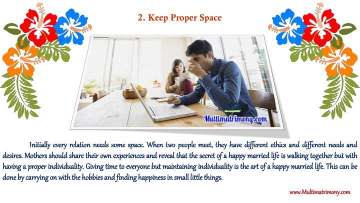 2. Keep Proper Space