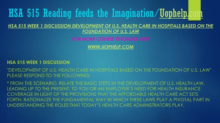 HSA 515 Reading feeds the Imagination/