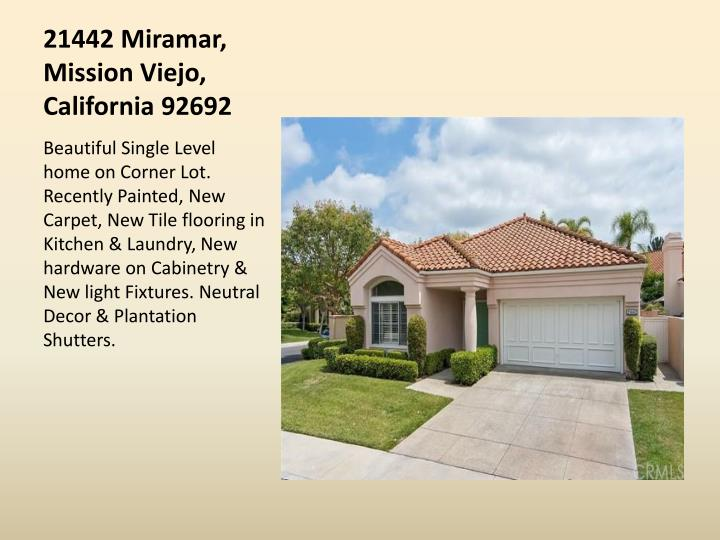 21442 Miramar, Mission Viejo, California 92692