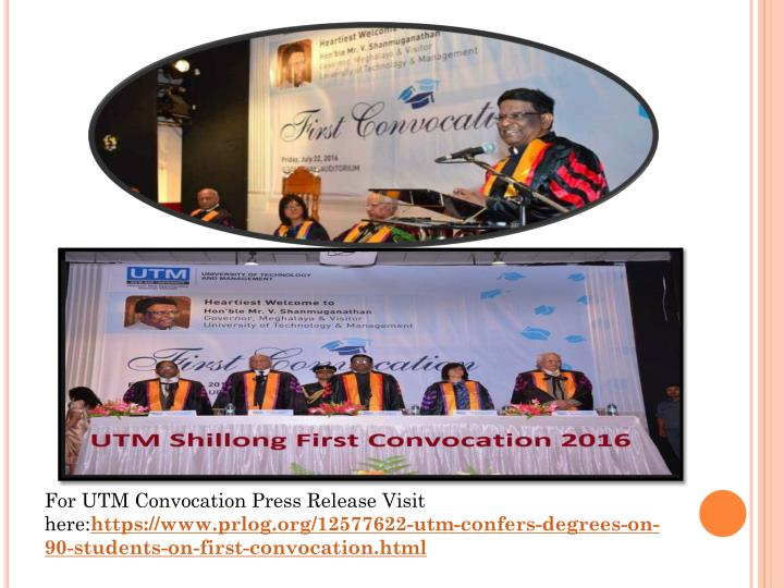 For UTM Convocation Press Release Visit here: