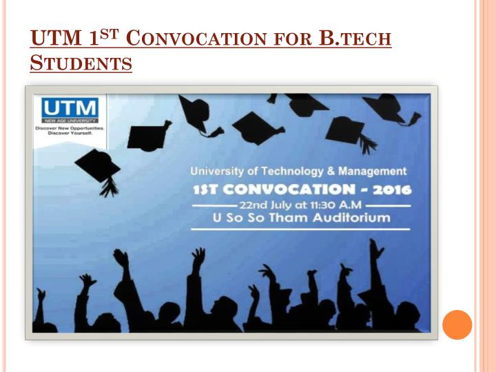 Utm 1 st convocation for b tech students