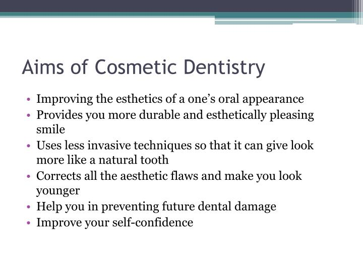 Aims of cosmetic dentistry