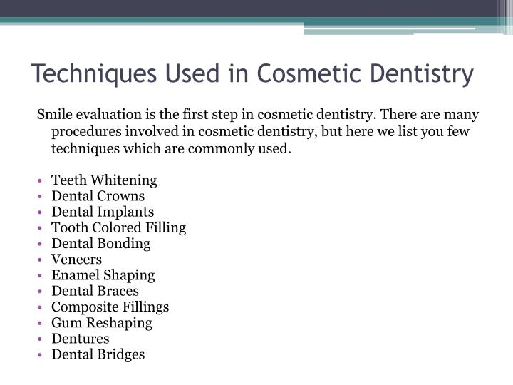 Techniques Used in Cosmetic Dentistry