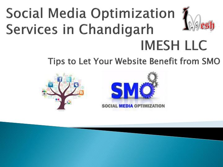 Social media optimization services in chandigarh imesh llc
