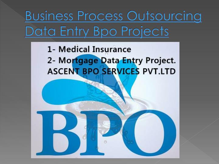 Business process outsourcing data entry bpo projects
