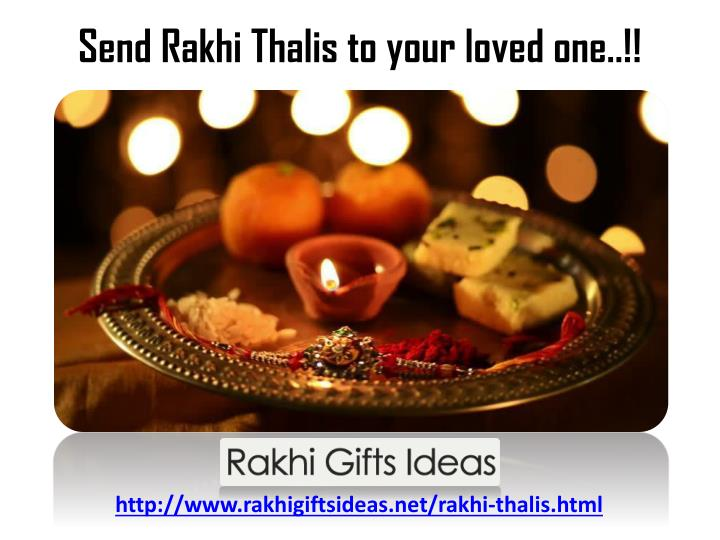 Send rakhi thalis to your loved one