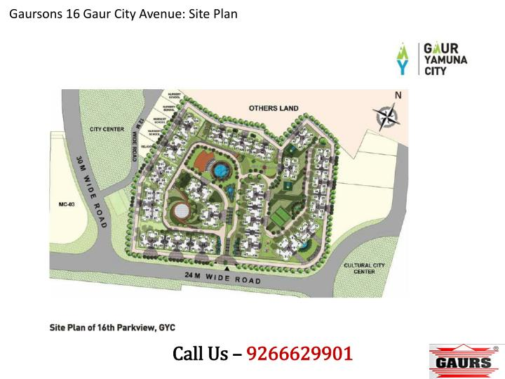 Gaursons 16 Gaur City Avenue: Site Plan