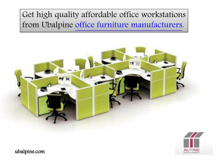Get high quality affordable office workstations from