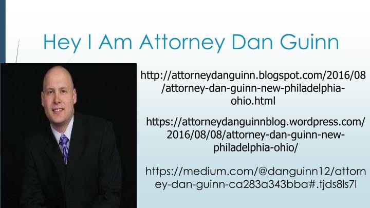 Hey i am attorney dan guinn