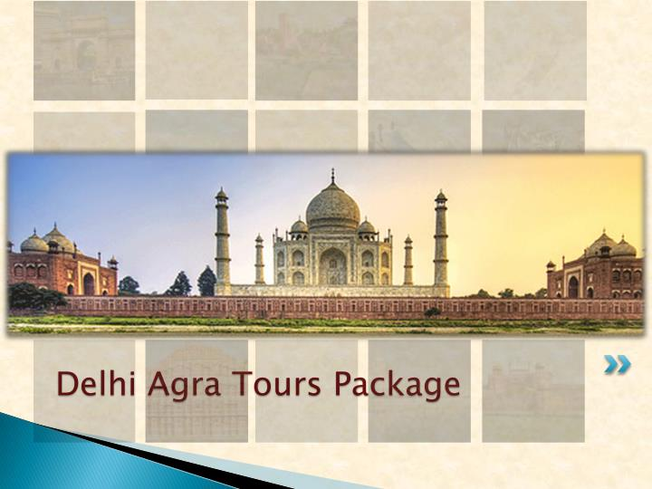 Delhi Agra Tours Package
