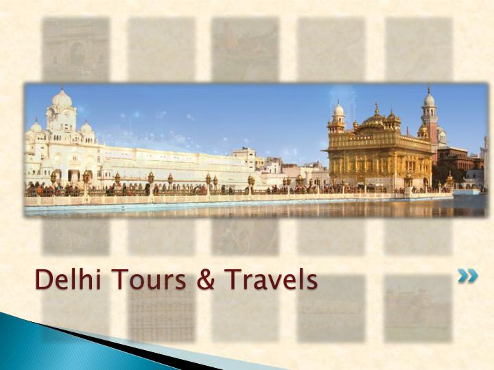 Delhi Tours & Travels