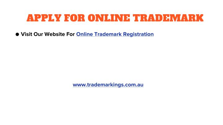APPLY FOR ONLINE TRADEMARK