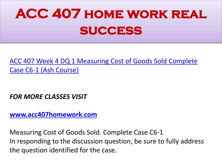 ACC 407 home work real success