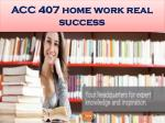 acc 407 home work real success16