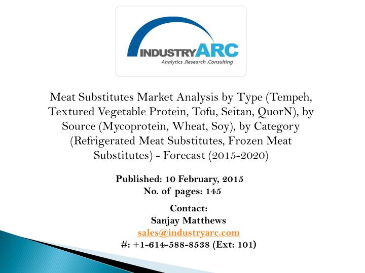 Meat Substitutes Market Analysis by Type (Tempeh, Textured Vegetable Protein, Tofu, Seitan,