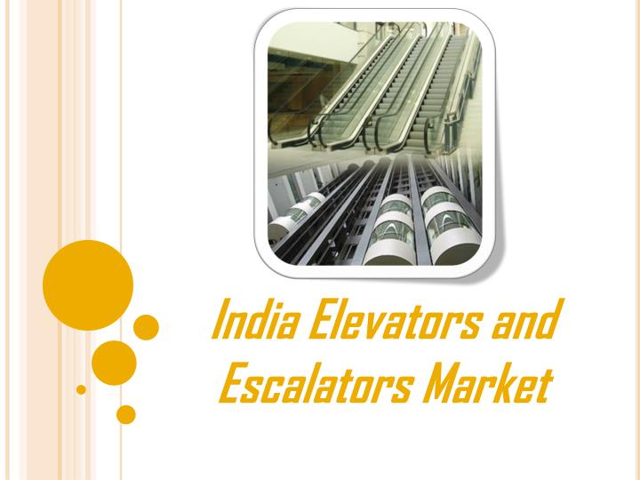 India elevators and escalators market