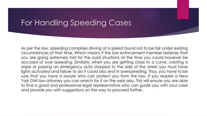 For Handling Speeding Cases