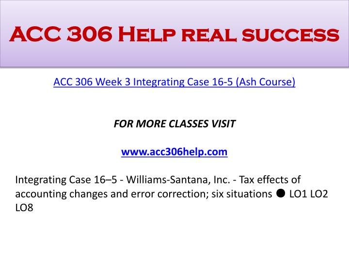 ACC 306 Help real success