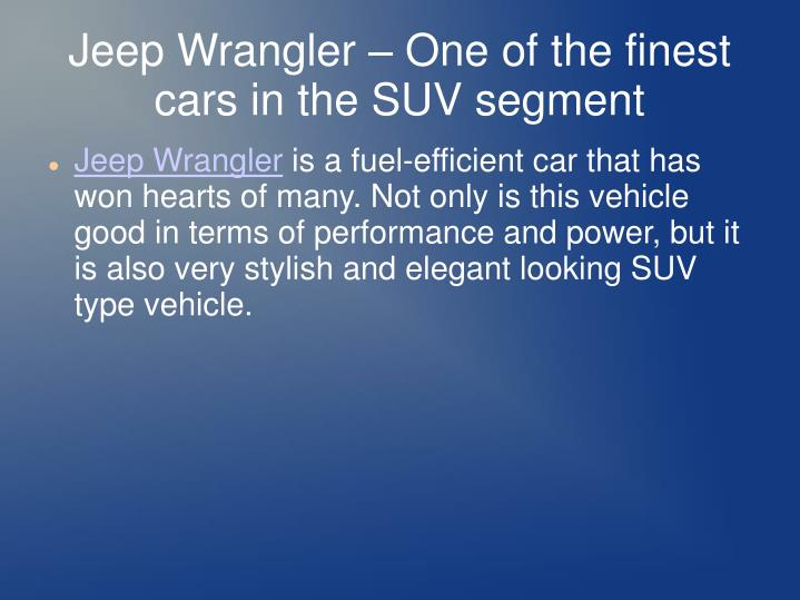 Jeep Wrangler – One of the finest cars in the SUV segment