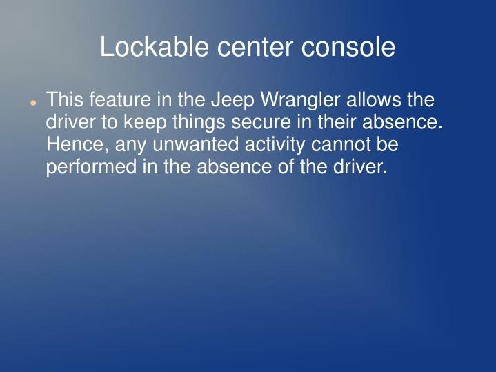 Lockable center console
