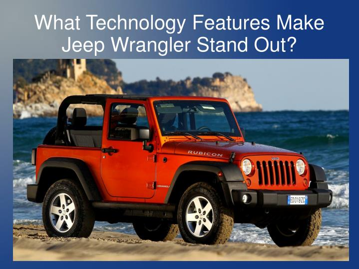 What technology features make jeep wrangler stand out