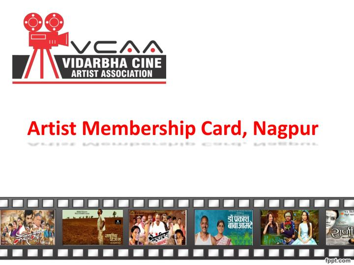 Artist Membership Card, Nagpur