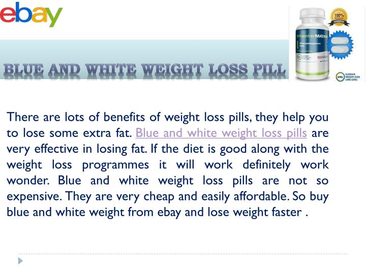 BLUE AND WHITE WEIGHT LOSS PILL