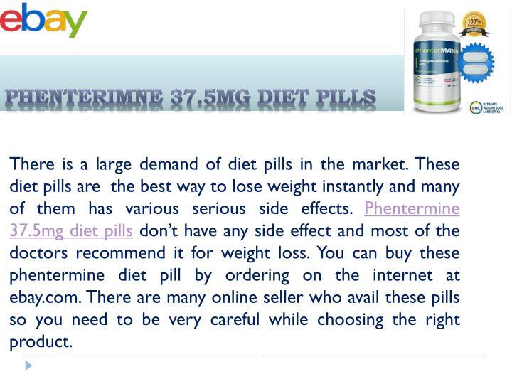 PHENTERIMNE 37.5mg DIET PILLS