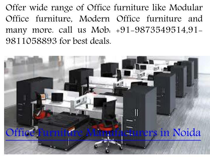 Ppt Modular Office Furniture Noida Powerpoint