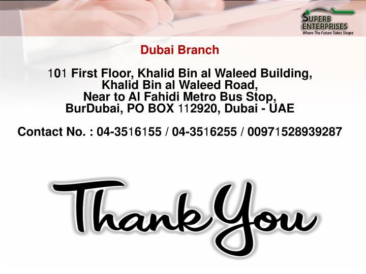 Dubai Branch