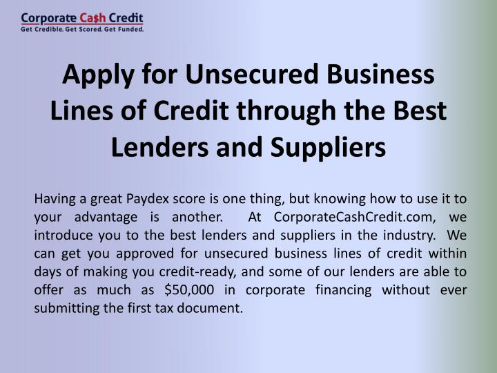 Apply for Unsecured Business Lines of Credit through the Best Lenders and Suppliers