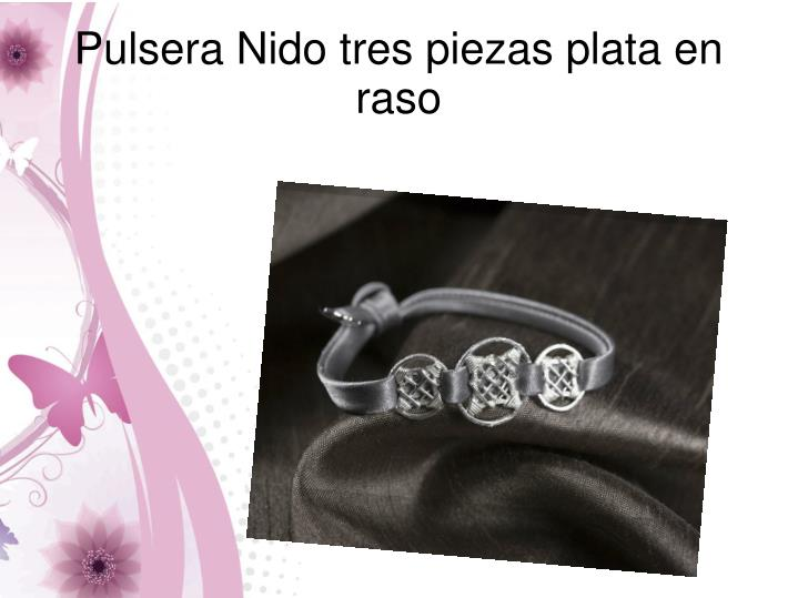 Pulsera Nido tres piezas plata en raso