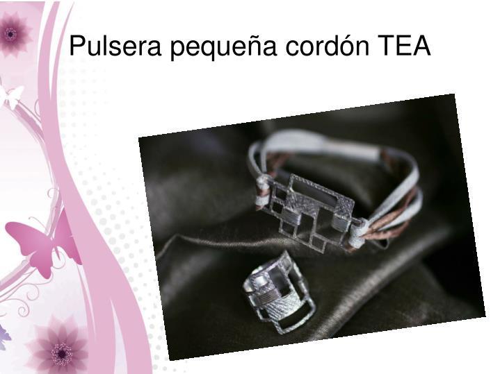Pulsera pequeña cordón TEA