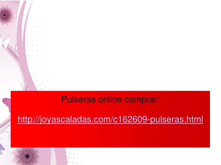 Pulseras online comprar:
