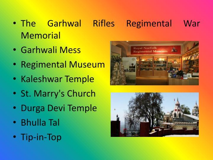 The Garhwal Rifles Regimental War Memorial
