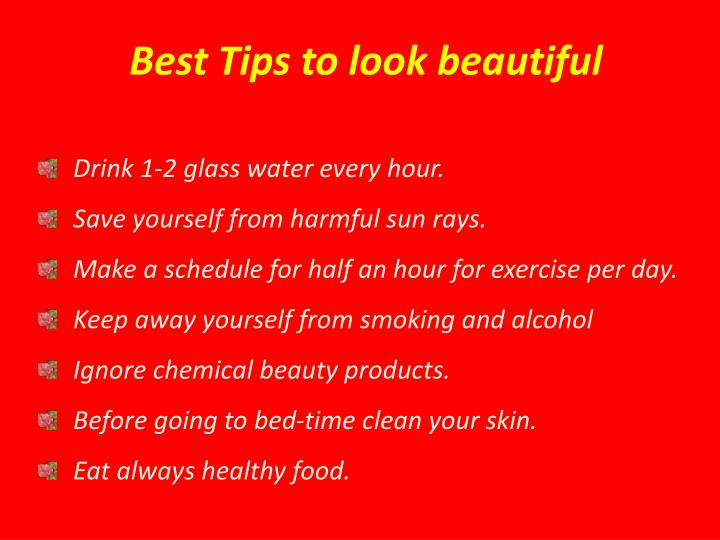 Best Tips to look