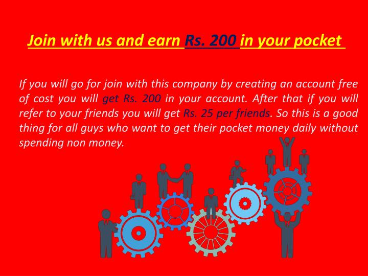 Join with us and earn