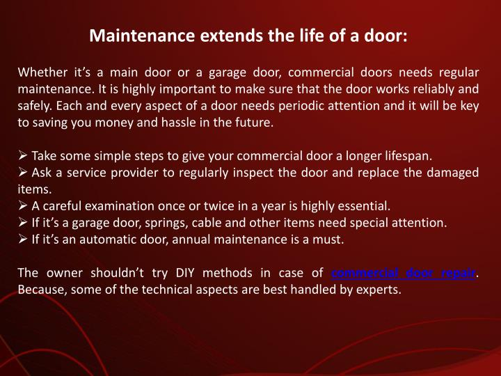 Maintenance extends the life of a door: