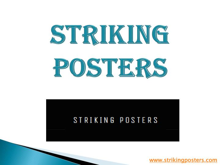 Striking posters
