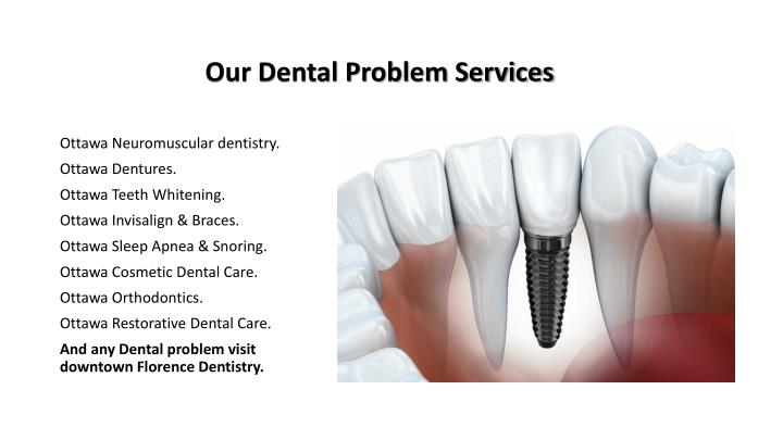 Our Dental Problem Services