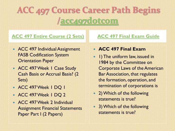 ACC 497 Entire Course (2 Sets)