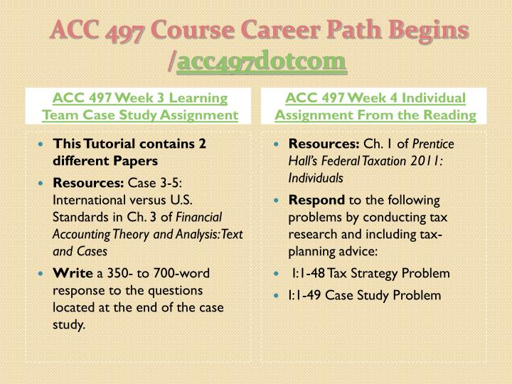 ACC 497 Week 3 Learning Team Case Study Assignment