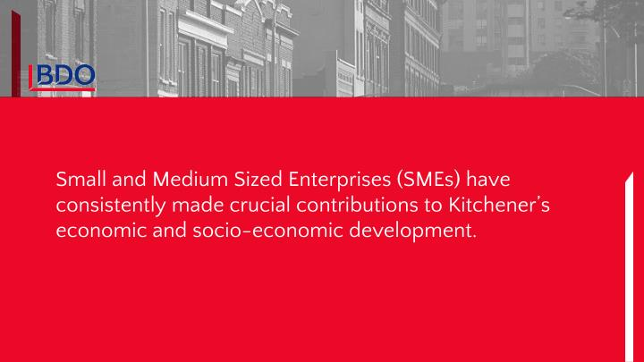 Small and Medium Sized Enterprises (SMEs) have